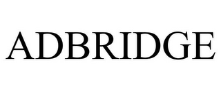 mark for ADBRIDGE, trademark #77419653