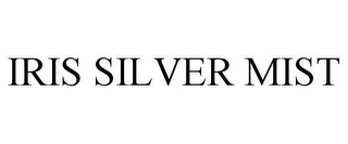 mark for IRIS SILVER MIST, trademark #77422545