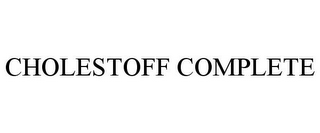 mark for CHOLESTOFF COMPLETE, trademark #77429593