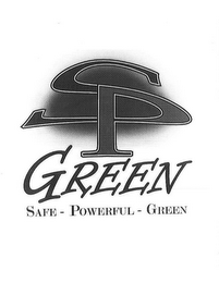 mark for SP GREEN SAFE - POWERFUL - GREEN, trademark #77429603