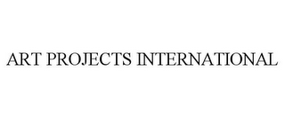 mark for ART PROJECTS INTERNATIONAL, trademark #77432450