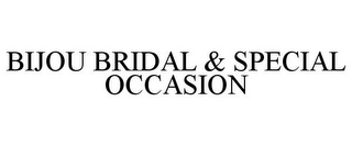 mark for BIJOU BRIDAL & SPECIAL OCCASION, trademark #77432905