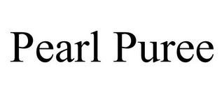 mark for PEARL PUREE, trademark #77438249