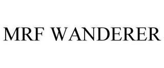 mark for MRF WANDERER, trademark #77438780