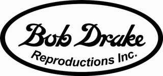 mark for BOB DRAKE REPRODUCTIONS INC., trademark #77443337