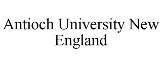 mark for ANTIOCH UNIVERSITY NEW ENGLAND, trademark #77451076