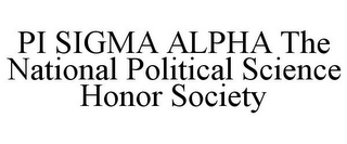 mark for PI SIGMA ALPHA THE NATIONAL POLITICAL SCIENCE HONOR SOCIETY, trademark #77452717