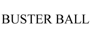 mark for BUSTER BALL, trademark #77456099