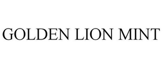 mark for GOLDEN LION MINT, trademark #77467967