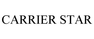 mark for CARRIER STAR, trademark #77472669