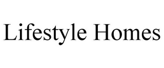 mark for LIFESTYLE HOMES, trademark #77474176