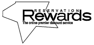 mark for RESERVATION REWARDS THE ONLINE PREMIER DISCOUNT SERVICE, trademark #77475611