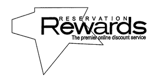 mark for RESERVATION REWARDS THE PREMIER ONLINE DISCOUNT STORE, trademark #77475619