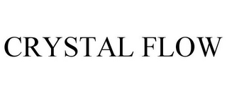mark for CRYSTAL FLOW, trademark #77486471