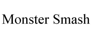 mark for MONSTER SMASH, trademark #77494633