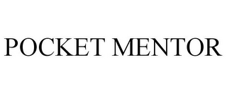 mark for POCKET MENTOR, trademark #77499504