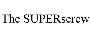 mark for THE SUPERSCREW, trademark #77507704