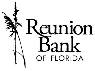 mark for REUNION BANK OF FLORIDA, trademark #77509954