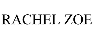 mark for RACHEL ZOE, trademark #77518738
