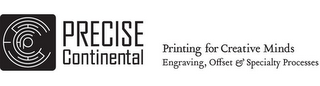 mark for P PRECISE CONTINENTAL PRINTING FOR CREATIVE MINDS ENGRAVING, OFFSET & SPECIALTY PROCESSES, trademark #77522480
