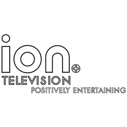 mark for ION+ TELEVISION POSITIVELY ENTERTAINING, trademark #77531000