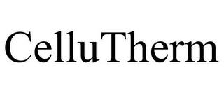 mark for CELLUTHERM, trademark #77538666