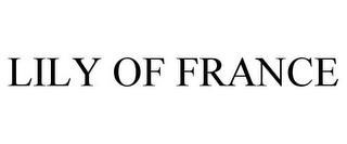 mark for LILY OF FRANCE, trademark #77543822