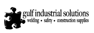 mark for GULF INDUSTRIAL SOLUTIONS WELDING · SAFETY · CONSTRUCTION SUPPLIES, trademark #77552441
