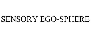 mark for SENSORY EGO-SPHERE, trademark #77554110