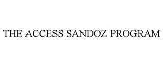 mark for THE ACCESS SANDOZ PROGRAM, trademark #77558688