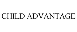 mark for CHILD ADVANTAGE, trademark #77563501