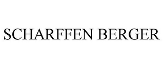 mark for SCHARFFEN BERGER, trademark #77570595