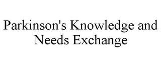 mark for PARKINSON'S KNOWLEDGE AND NEEDS EXCHANGE, trademark #77585052
