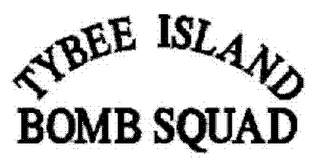 mark for TYBEE ISLAND BOMB SQUAD, trademark #77589113