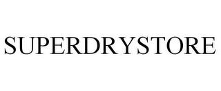 mark for SUPERDRYSTORE, trademark #77591905