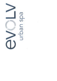 mark for EVOLV URBAN SPA, trademark #77608509