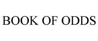 mark for BOOK OF ODDS, trademark #77609495