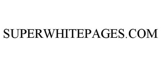 mark for SUPERWHITEPAGES.COM, trademark #77611849
