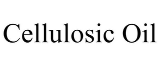 mark for CELLULOSIC OIL, trademark #77613190