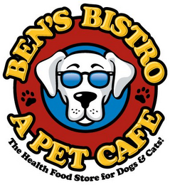 mark for BEN'S BISTRO A PET CAFE THE HEALTH FOOD STORE FOR DOGS & CATS!, trademark #77615158