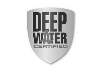 mark for DEEP WATER CERTIFIED, trademark #77616505