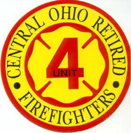 mark for CENTRAL OHIO RETIRED FIREFIGHTERS 4 UNIT, trademark #77616728