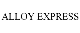mark for ALLOY EXPRESS, trademark #77629731