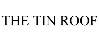 mark for THE TIN ROOF, trademark #77632350