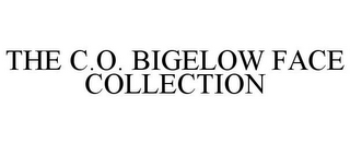 mark for THE C.O. BIGELOW FACE COLLECTION, trademark #77636754