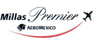 mark for MILLAS PREMIER AEROMEXICO, trademark #77639183