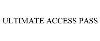 mark for ULTIMATE ACCESS PASS, trademark #77644318