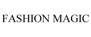 mark for FASHION MAGIC, trademark #77644869
