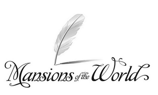 mark for MANSIONS OF THE WORLD, trademark #77653707