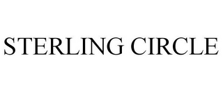 mark for STERLING CIRCLE, trademark #77658640